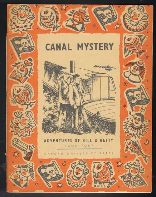 The Canal Mystery  (Adventures of Bill & Betty Book Four)