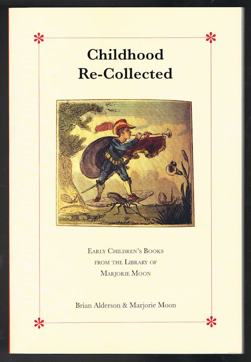 Image for Childhood Re-Collected : Early Children's Books from the Library of Marjorie Moon