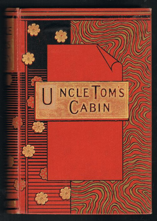 Uncle Tom's Cabin - A Tale of Life Among the Lowly