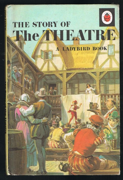 Image for The Story of the Theatre (Ladybird Series 662)