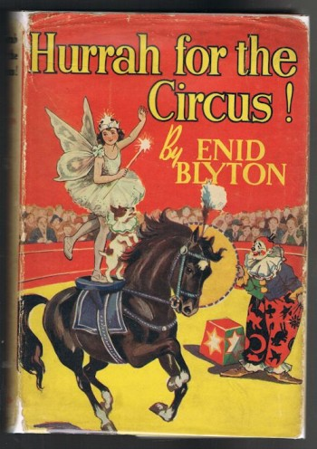 Image for Hurrah for the Circus! - Being the Further Adventures of Mr.Galliano and His Famous Circus