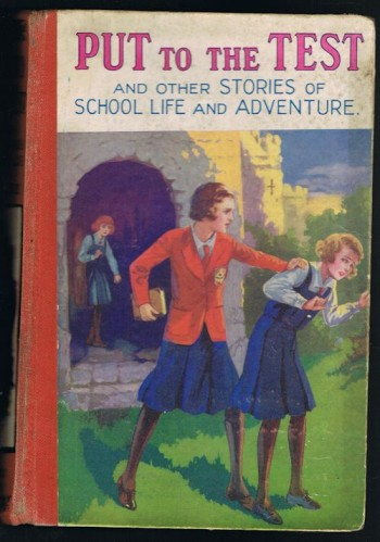 Image for Put to the Test and Other Stories of School Life and Adventure