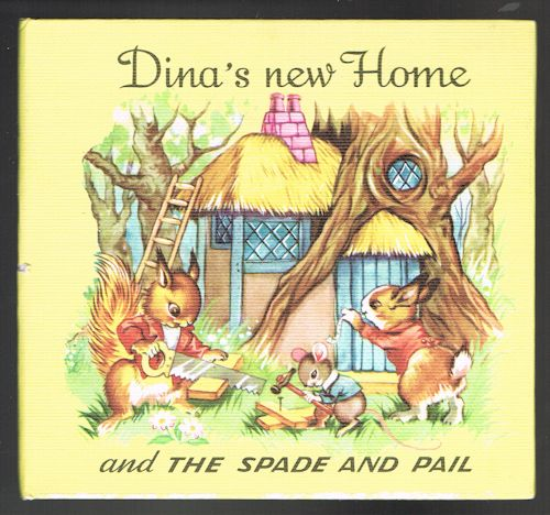 Image for Dina's New Home and the Spade and Pail