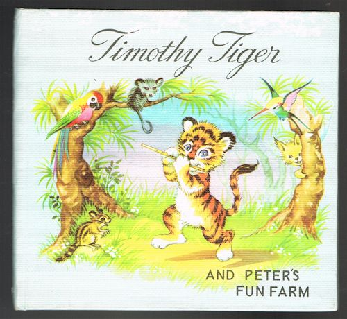 Image for Timothy Tiger and Peter's Fun Farm