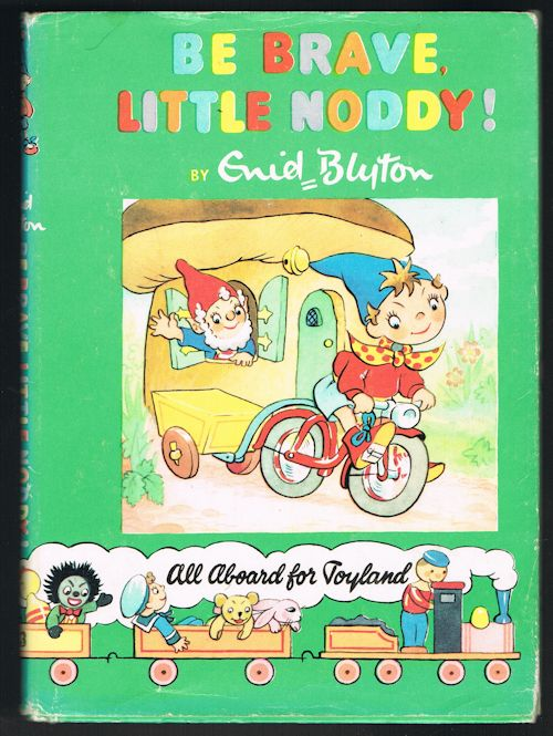 Image for Be Brave, Little Noddy! (Noddy Library No.13)