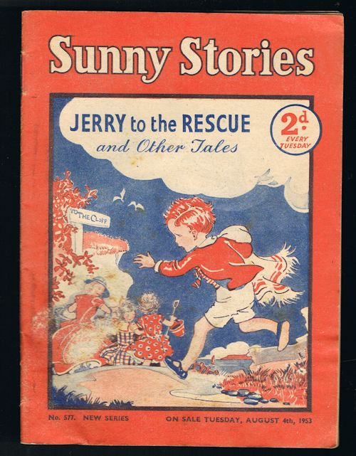 Image for Sunny Stories: Jerry to the Rescue & Other Tales (No. 577: New Series: Aug 4th, 1953)