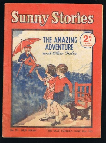 Image for Sunny Stories:The Amazing Adventure & Other Tales (No. 571: New Series: Jun 23rd, 1953)