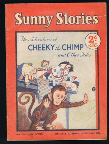 Image for Sunny Stories:The Adventures of Cheeky the Chimp & Other Tales (No. 570: New Series: Jun 16th, 1953)