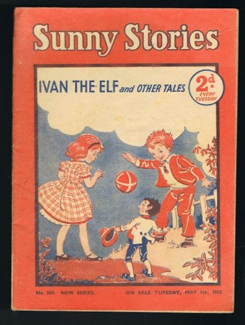 Image for Sunny Stories: Ivan the Elf & Other Tales (No. 564: New Series: May 5th, 1953)
