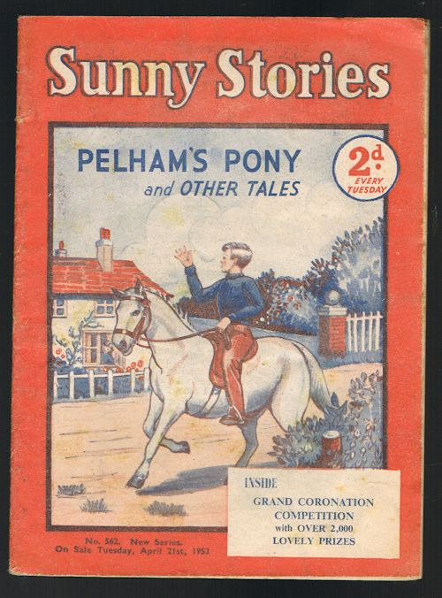 Image for Sunny Stories: Pelham's Pony & Other Tales (No. 562: New Series: April 21st, 1953)