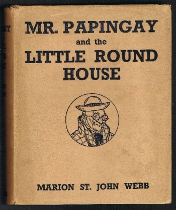 Image for Mr. Papingay and the Little Round House