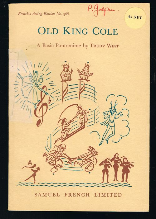 Image for Old King Cole : A Basic Pantomime in Three Acts