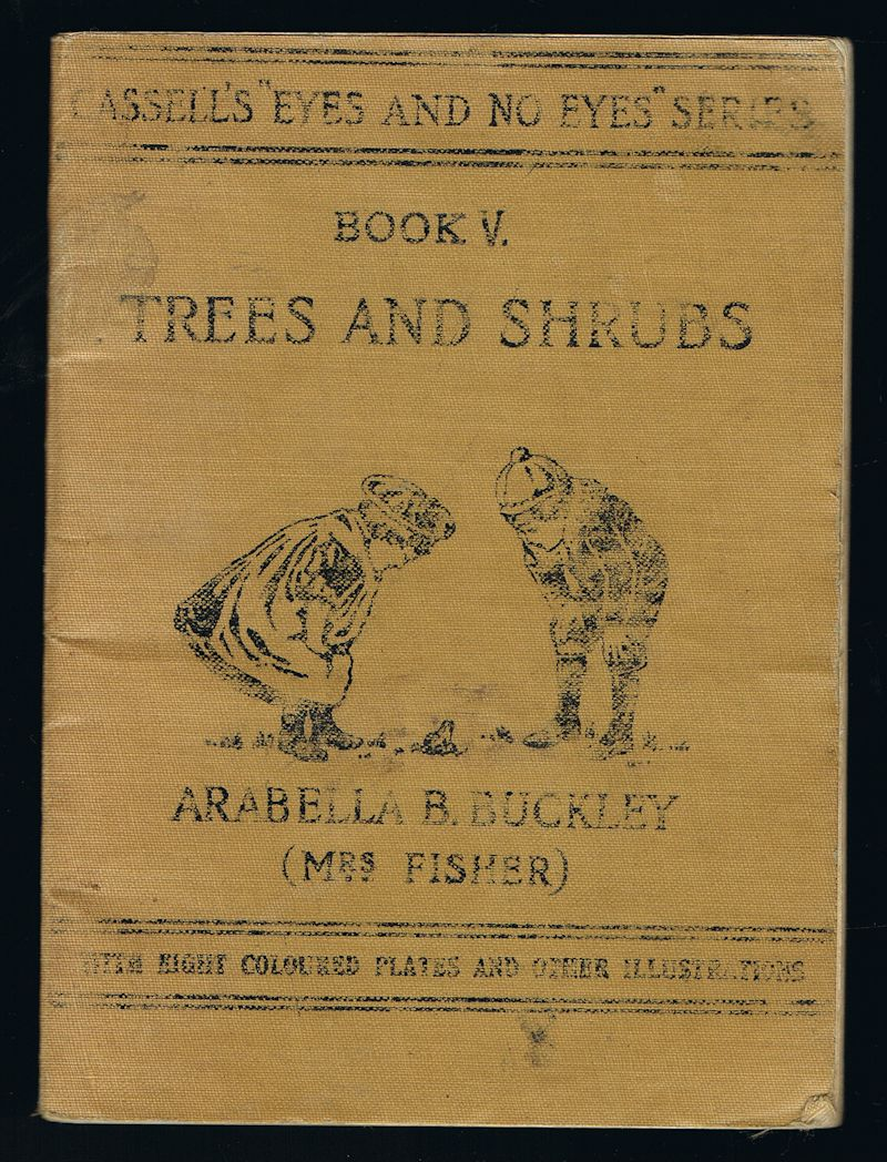 "Image for Trees and Shrubs - Cassell's ""Eyes and No Eyes"" Series Book V"