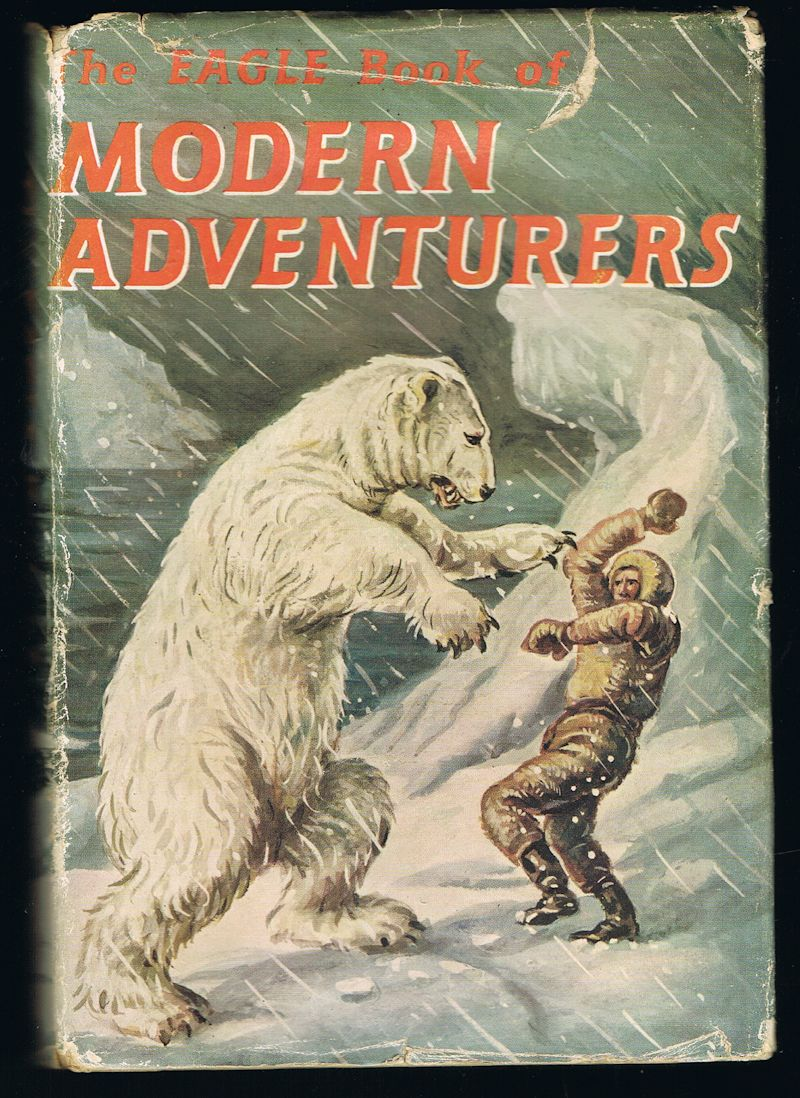 Image for The Eagle Book of Modern Adventurers